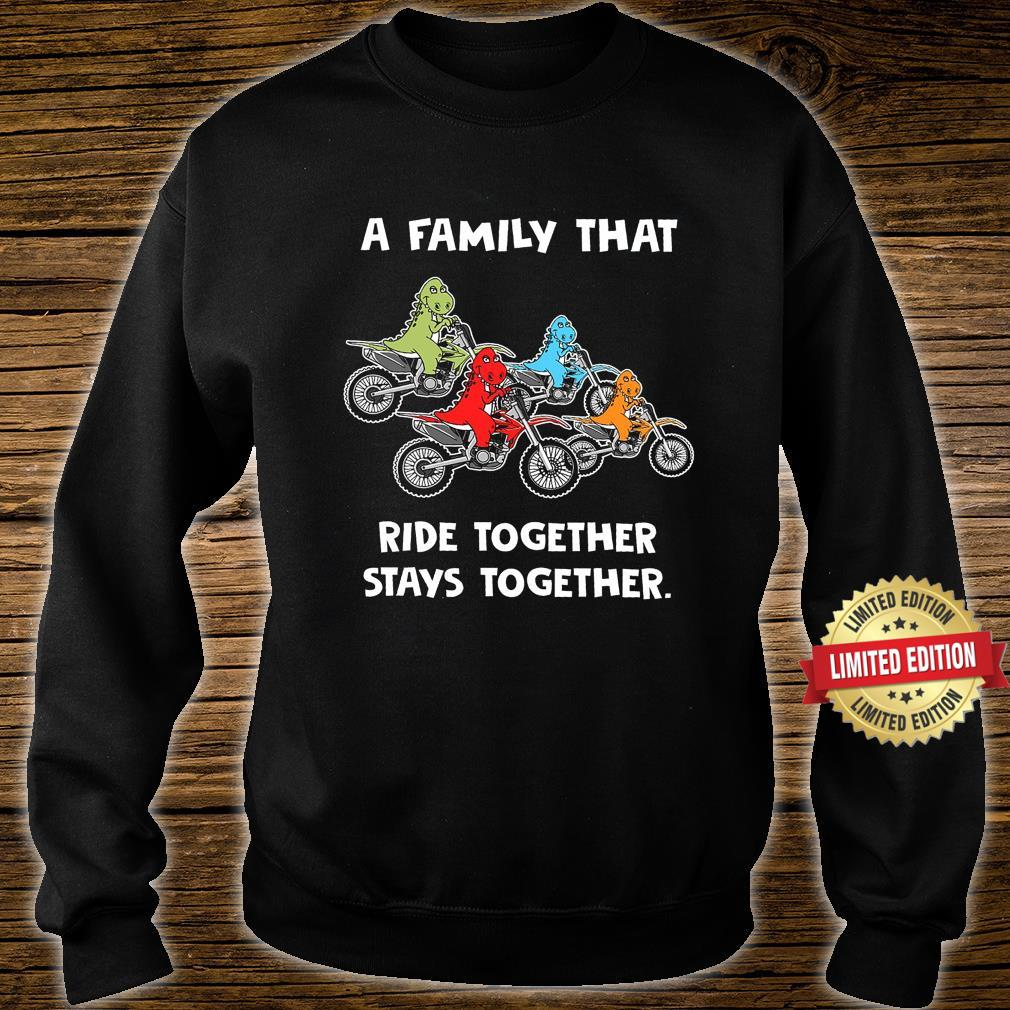 A Family That Ride Together Stays Together Shirt sweater