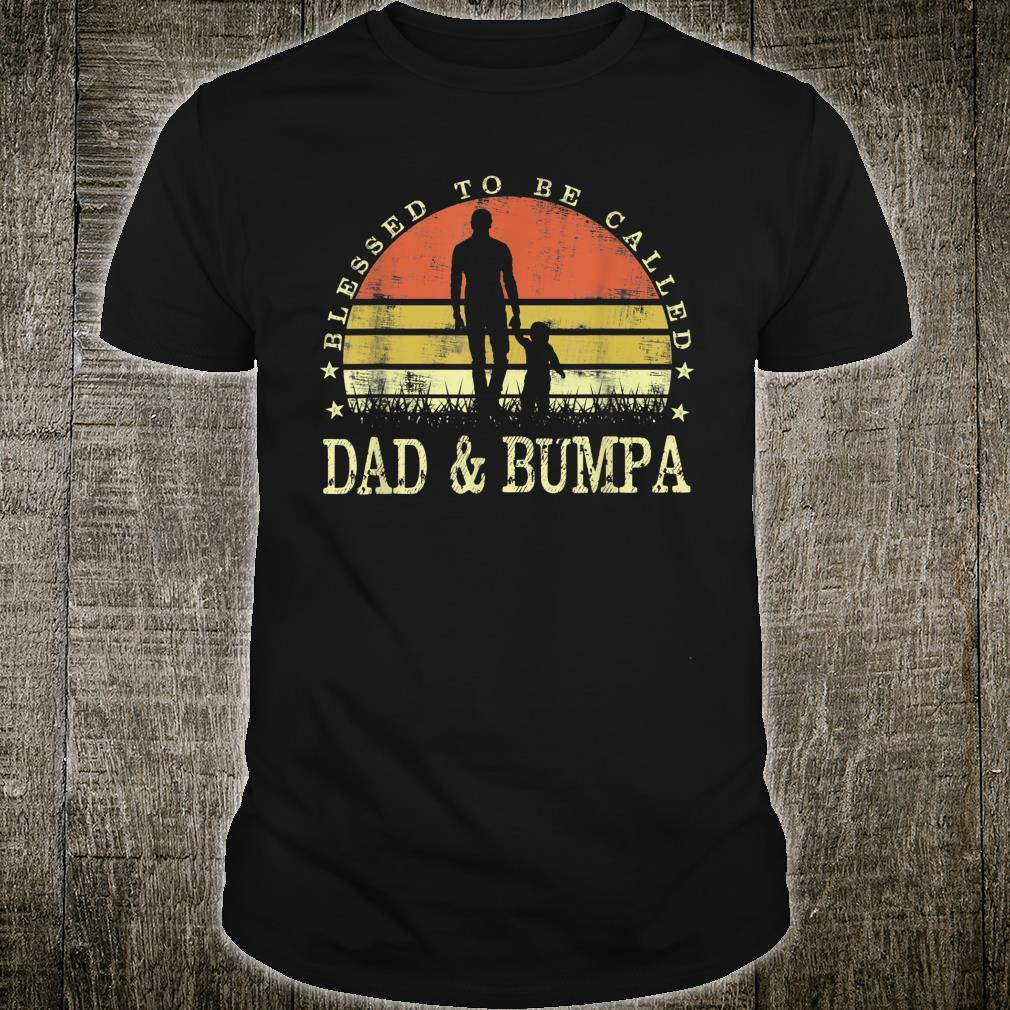 Blessed To Be Called Dad And Bumpa Vintage Fathers Day Shirt