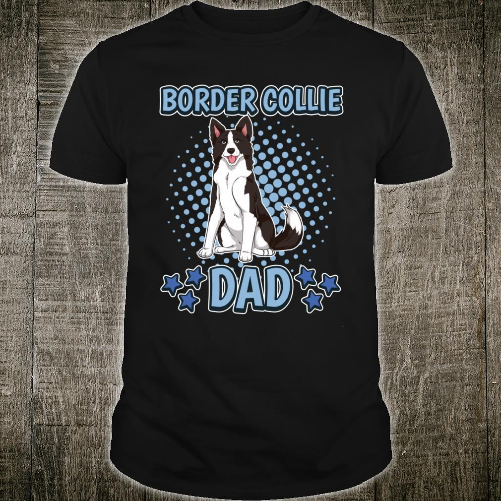 Border Collie Dad Daddy Father's Day Border Collie Shirt