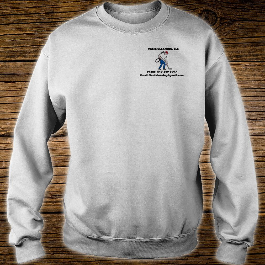 Cleaning Vasic Cleaning LLC Shirt sweater