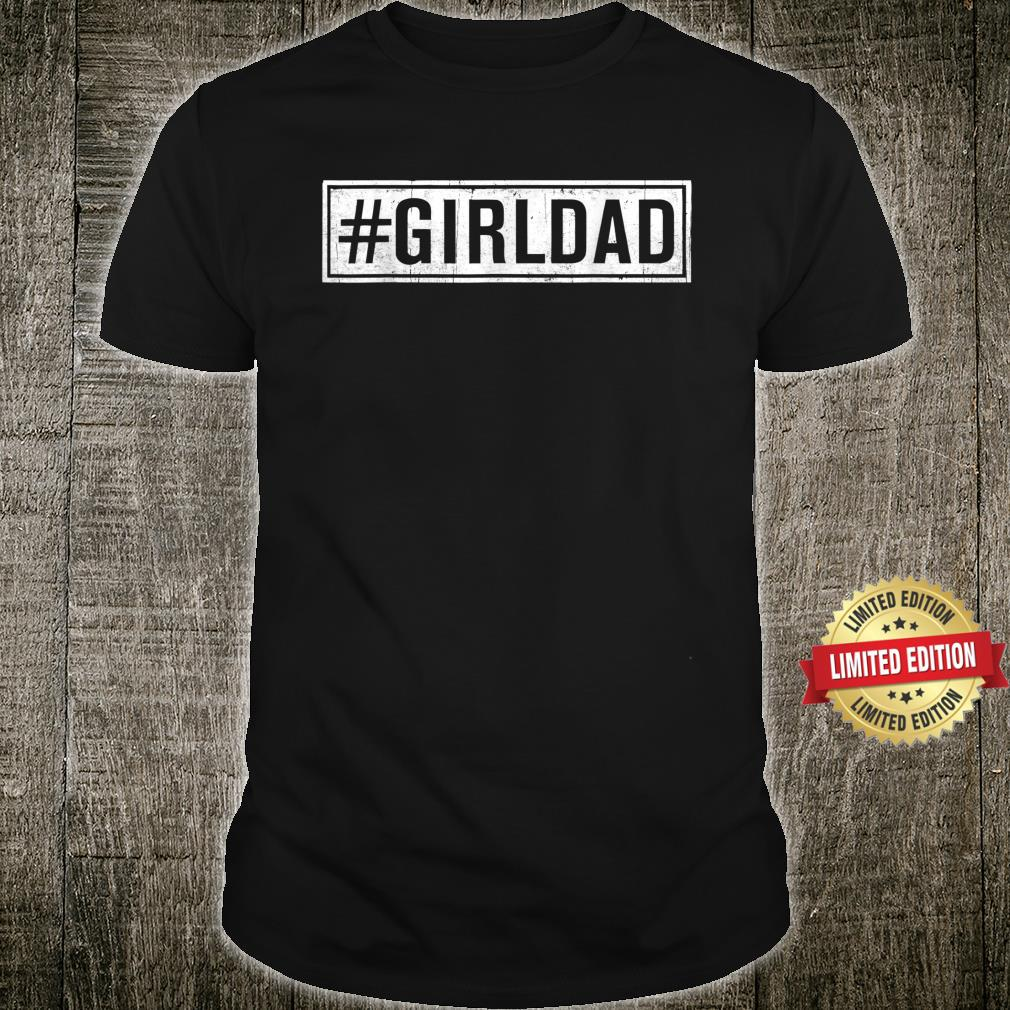 Girl Dad Outnumbered Fathers Day from Wife Daughter Shirt