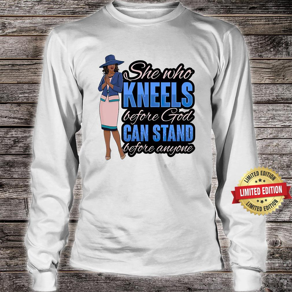 Kneel Before God Stand Before Anyone Shirt long sleeved