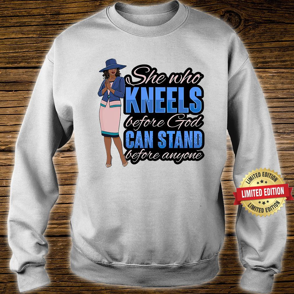 Kneel Before God Stand Before Anyone Shirt sweater