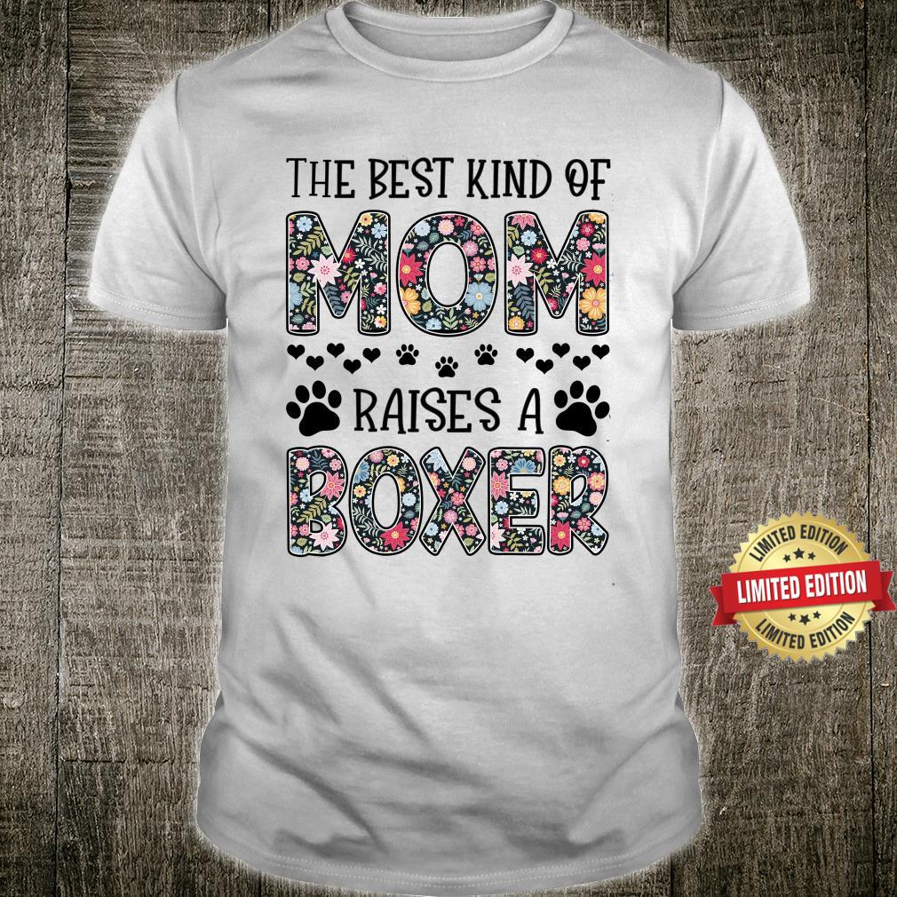 Mom Boxer The Best Kind Of Mom Shirt