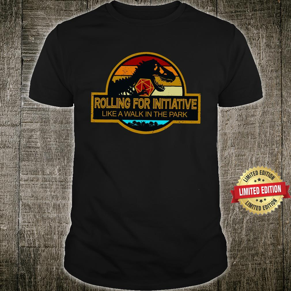 Rolling For Initiative Like A Walk In The Park Shirt