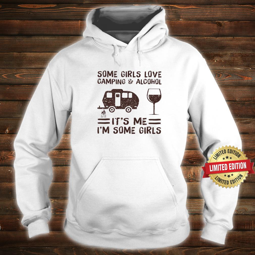 Some girl loves camping & Alcohol Shirt hoodie