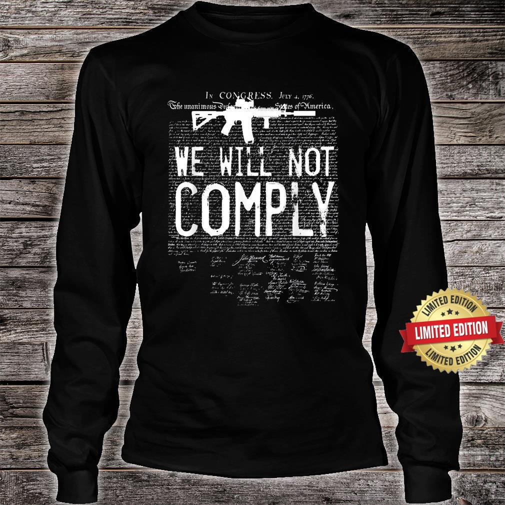 We will not comply AR15 Army Shirt long sleeved