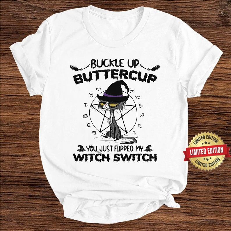 Witch Switch Cat Buckle Up Buttercup Shirt