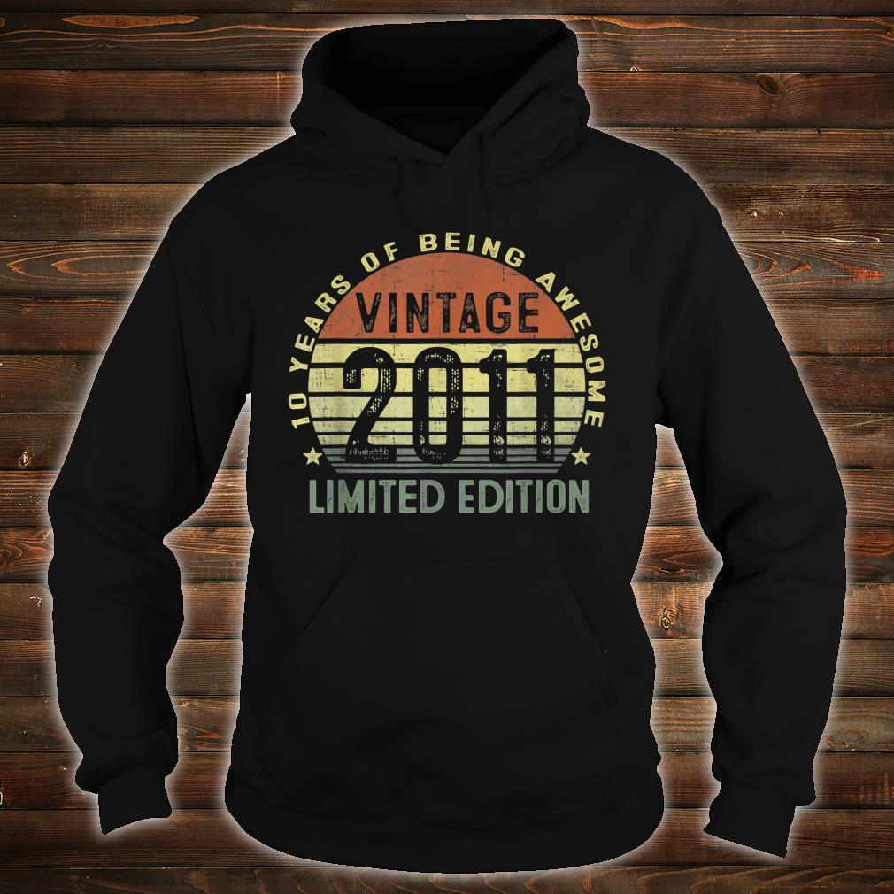 10 Year Old Vintage 2011 Limited Edition 10th Birthday Shirt hoodie