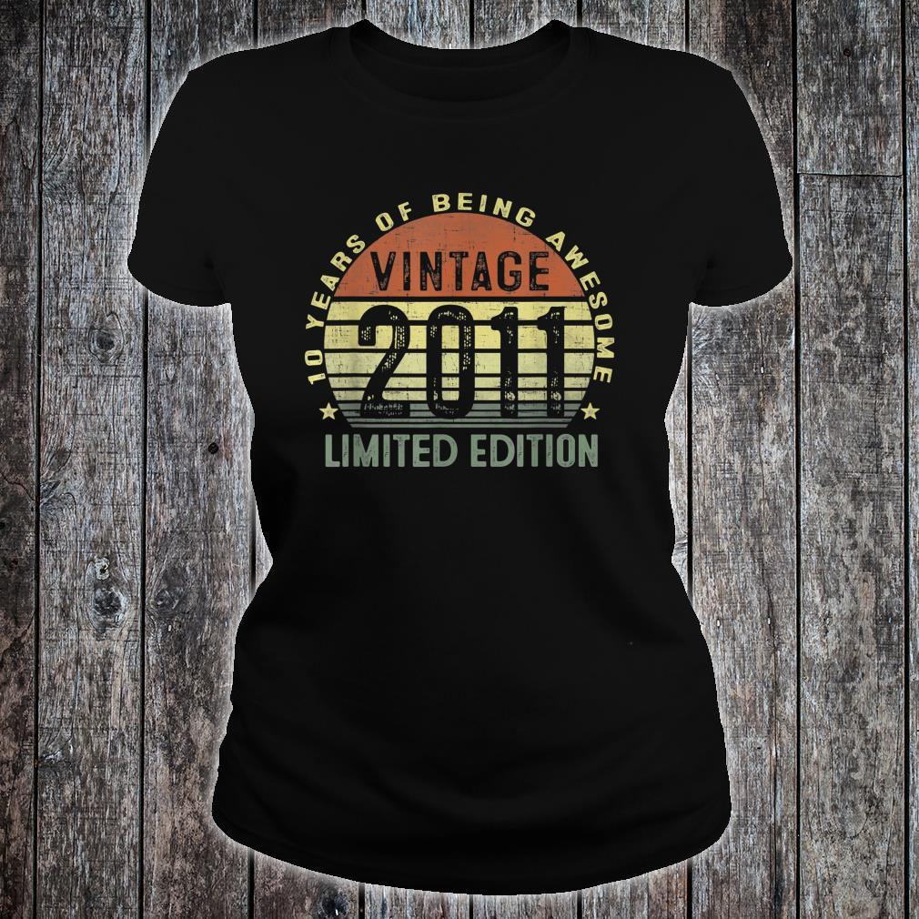 10 Year Old Vintage 2011 Limited Edition 10th Birthday Shirt ladies tee