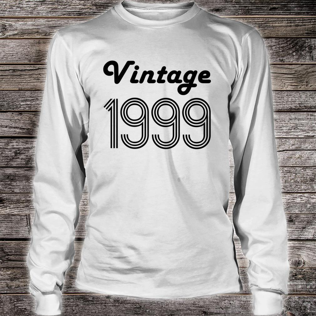 21st Birthday 21 Year Old Vintage 1999 Daughter Shirt Long sleeved