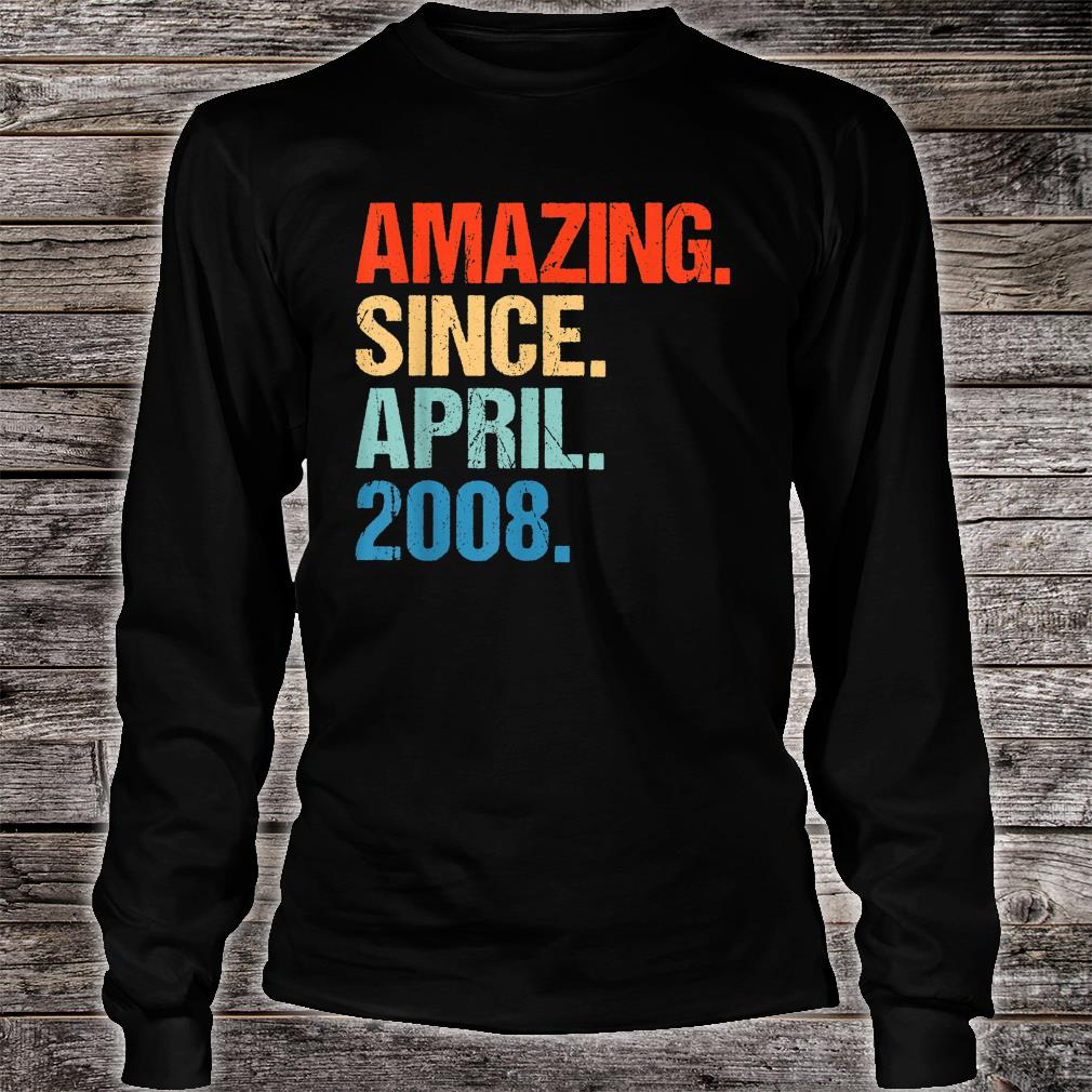 Amazing Since April 2008 Shirt long sleeved