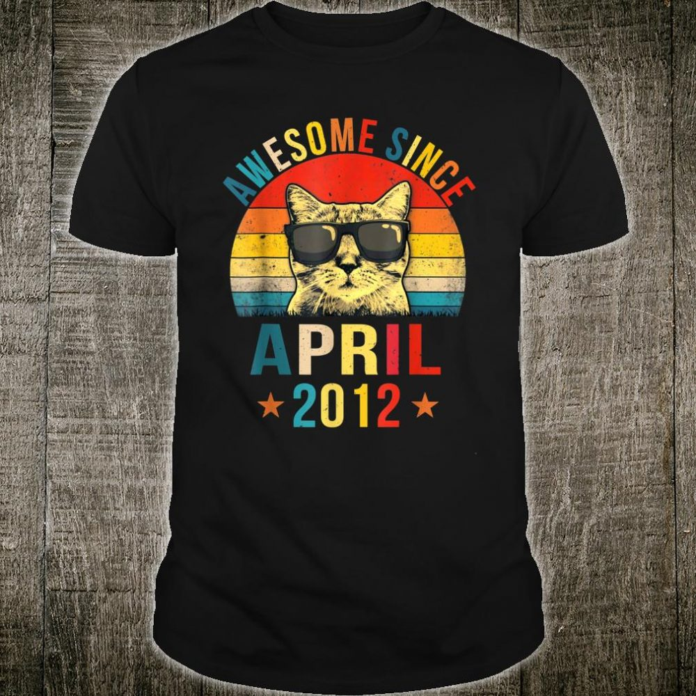 Awesome Since April 2012 Shirt
