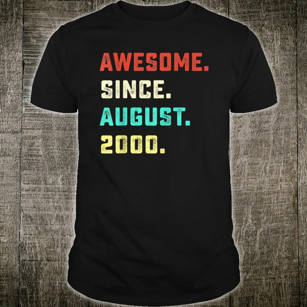 Awesome Since August 2000 Birthday Gifts For 20 Years Old Shirt