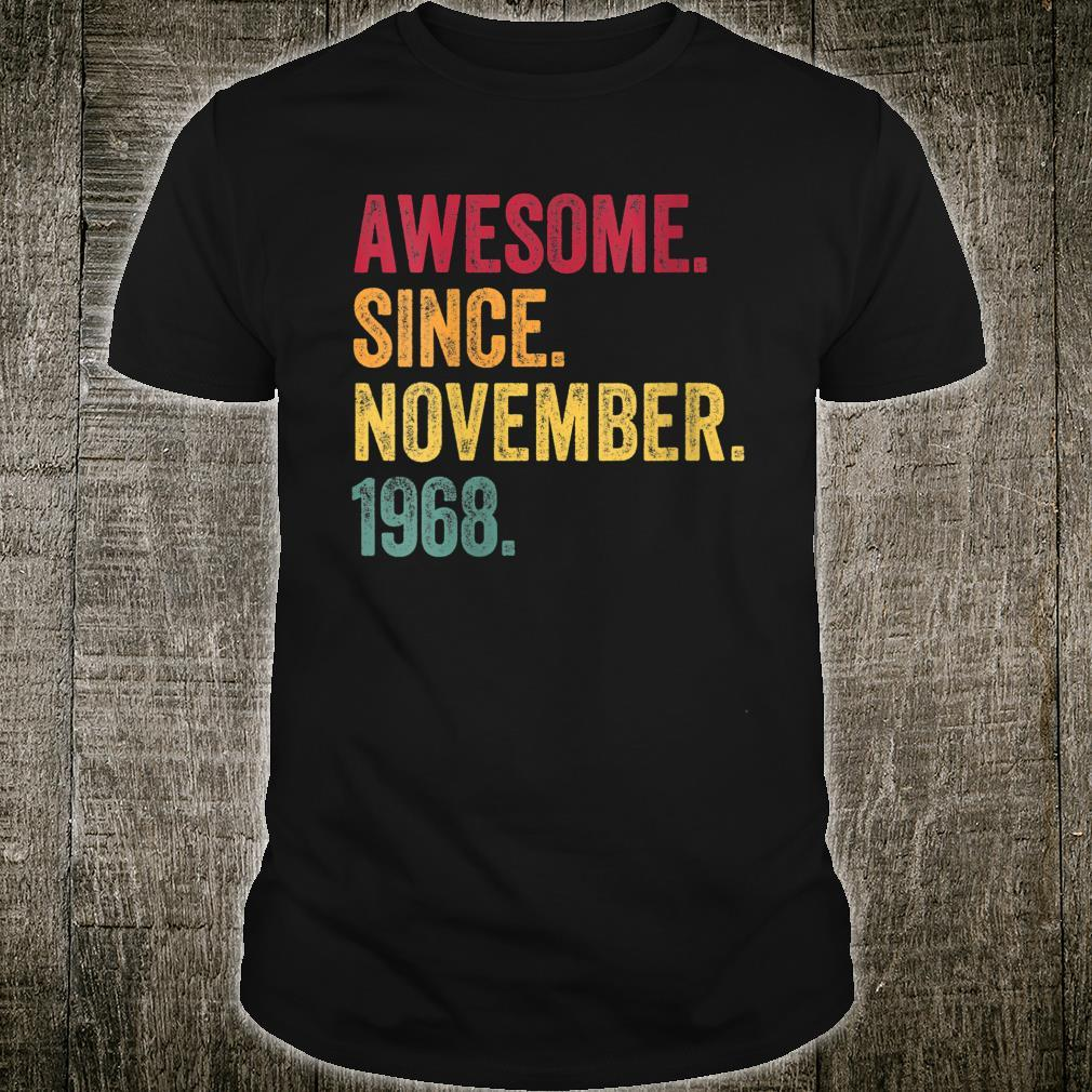 Awesome Since November 1968 52nd Birthday 52 Years Old Shirt