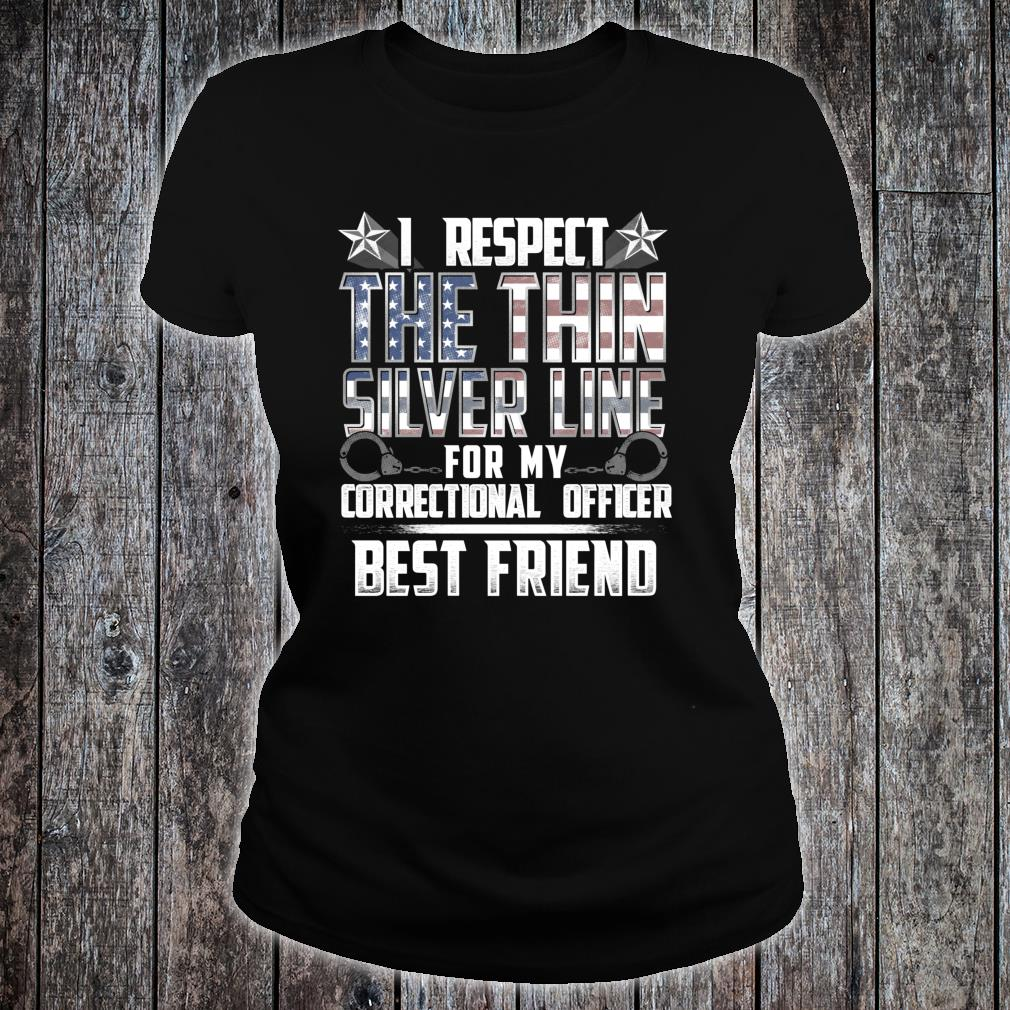 Best Friend Thin Silver Line Correctional Officer Shirt ladies tee