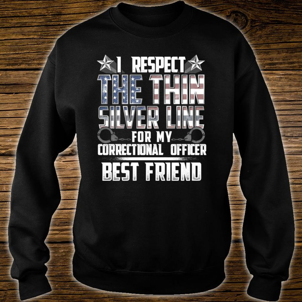 Best Friend Thin Silver Line Correctional Officer Shirt sweater