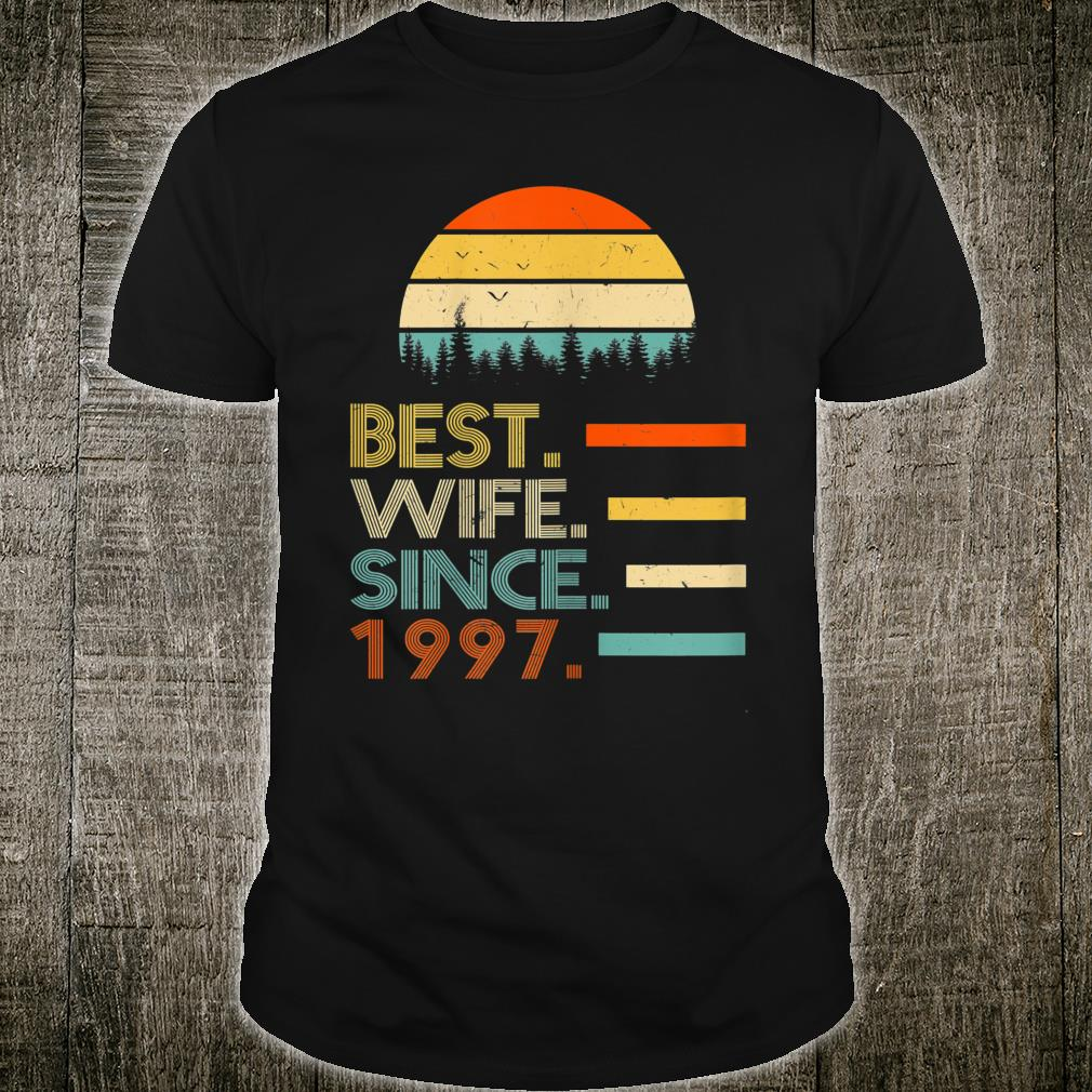 Best Wife Since 1997 Shirt