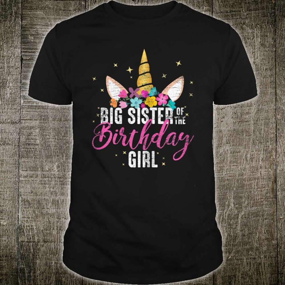 Big Sister Of The Birthday Girl Sister Shirt