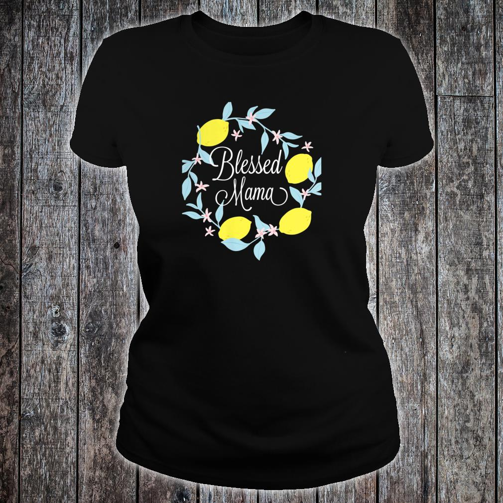 Blessed Mama shirt ladies tee