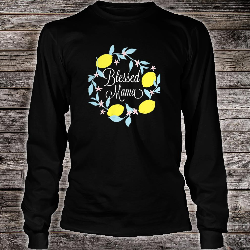 Blessed Mama shirt long sleeved
