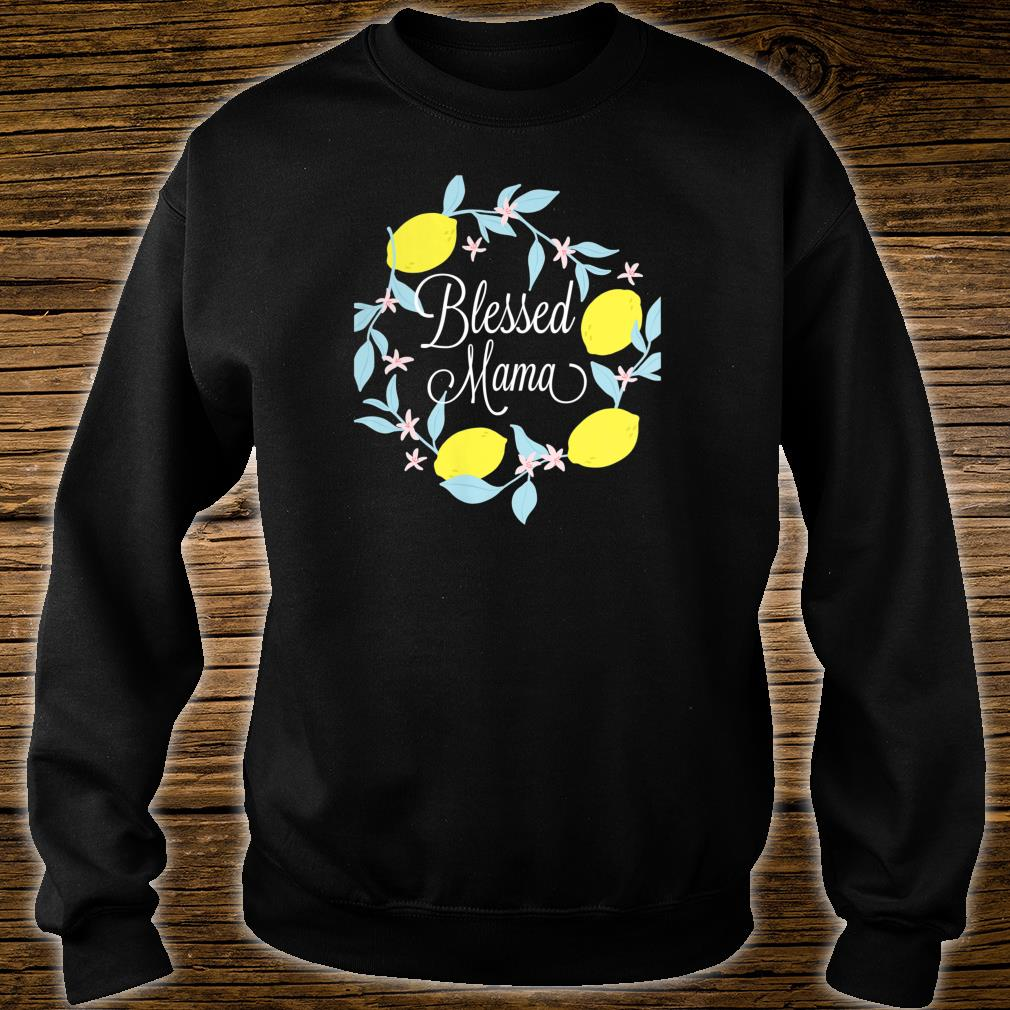 Blessed Mama shirt sweater