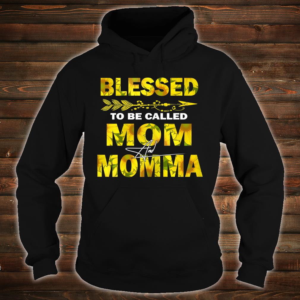 Blessed Mom And Momma Shirt hoodie