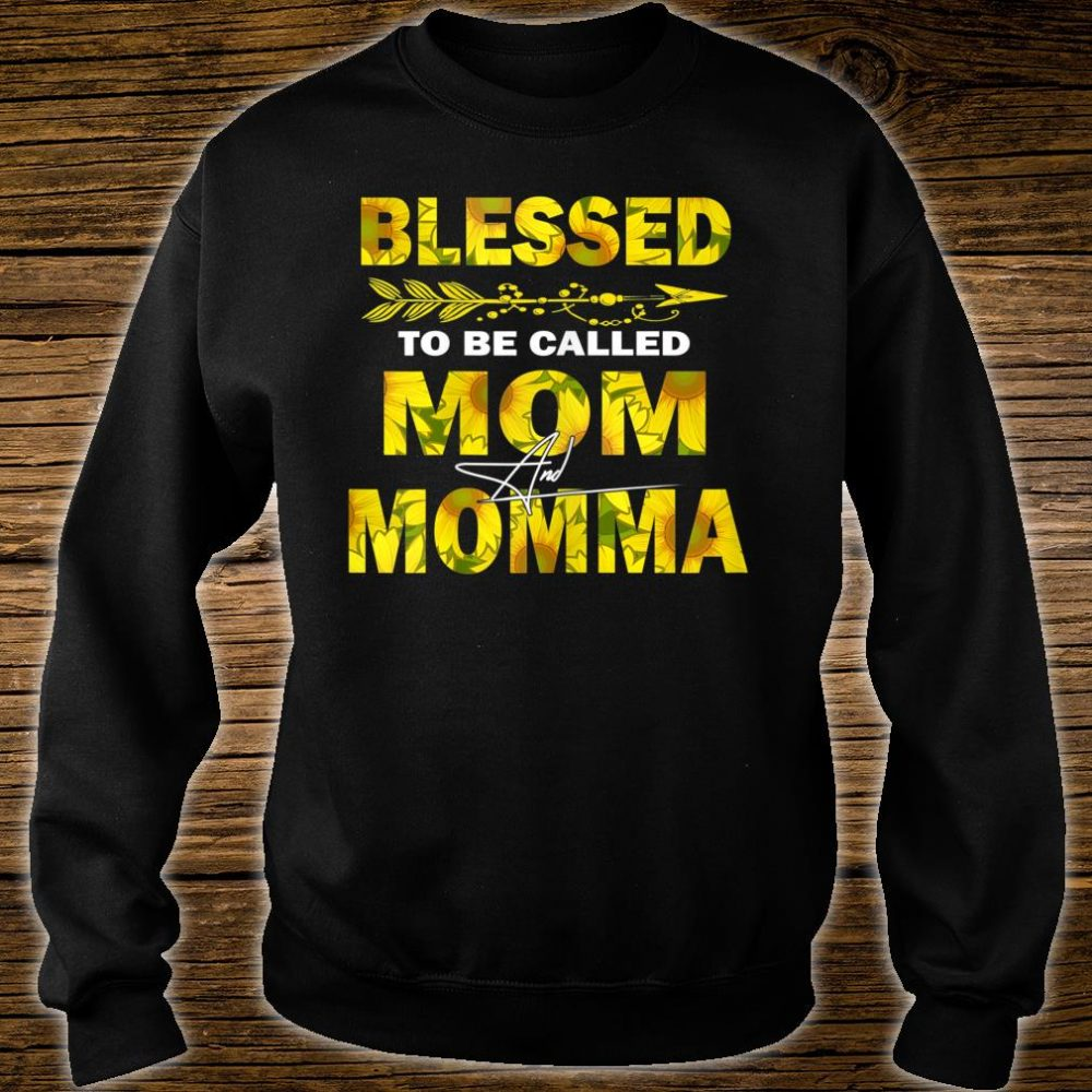 Blessed Mom And Momma Shirt sweater