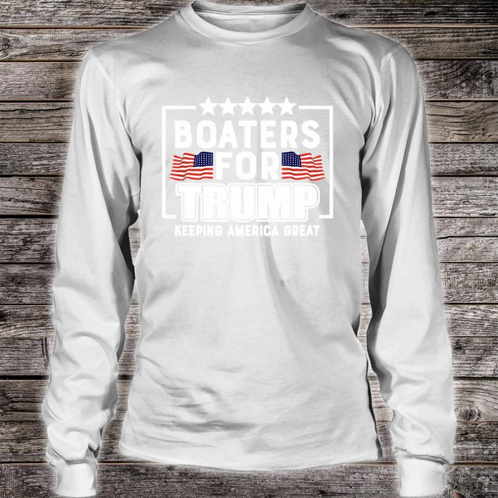 Boaters For Trump 2020 Trump Supporters Boat Parade 2020 Shirt long sleeved