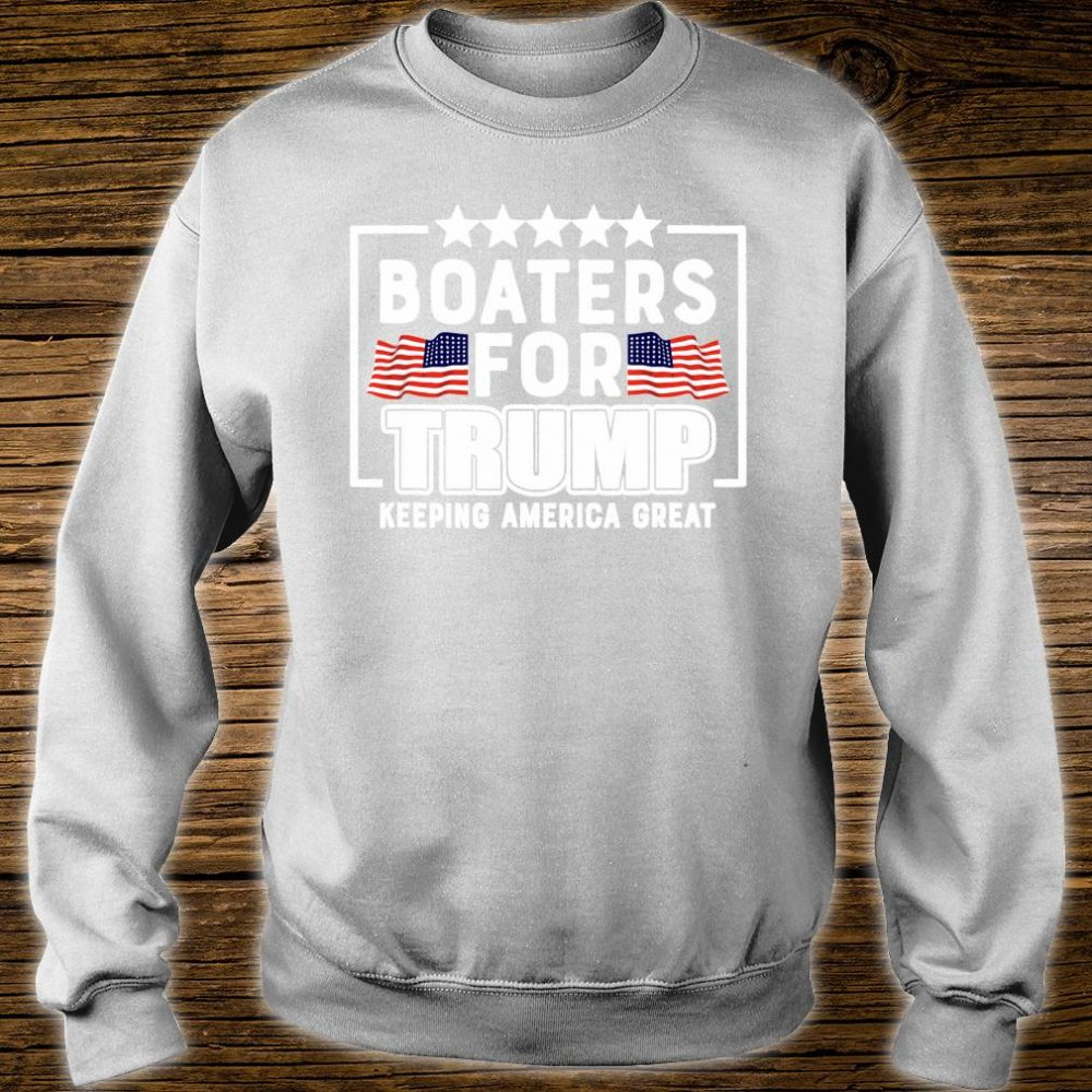 Boaters For Trump 2020 Trump Supporters Boat Parade 2020 Shirt sweater