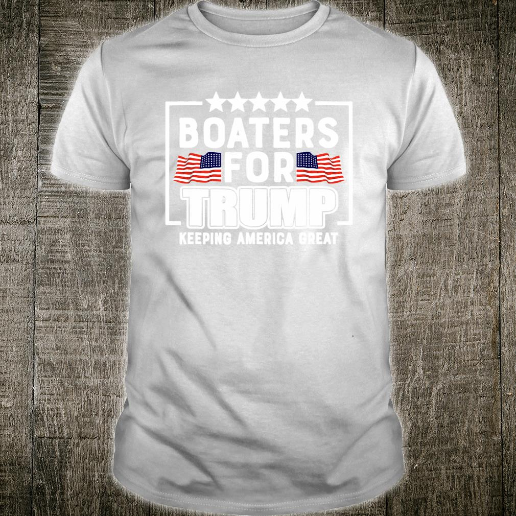 Boaters For Trump 2020 Trump Supporters Boat Parade 2020 Shirt