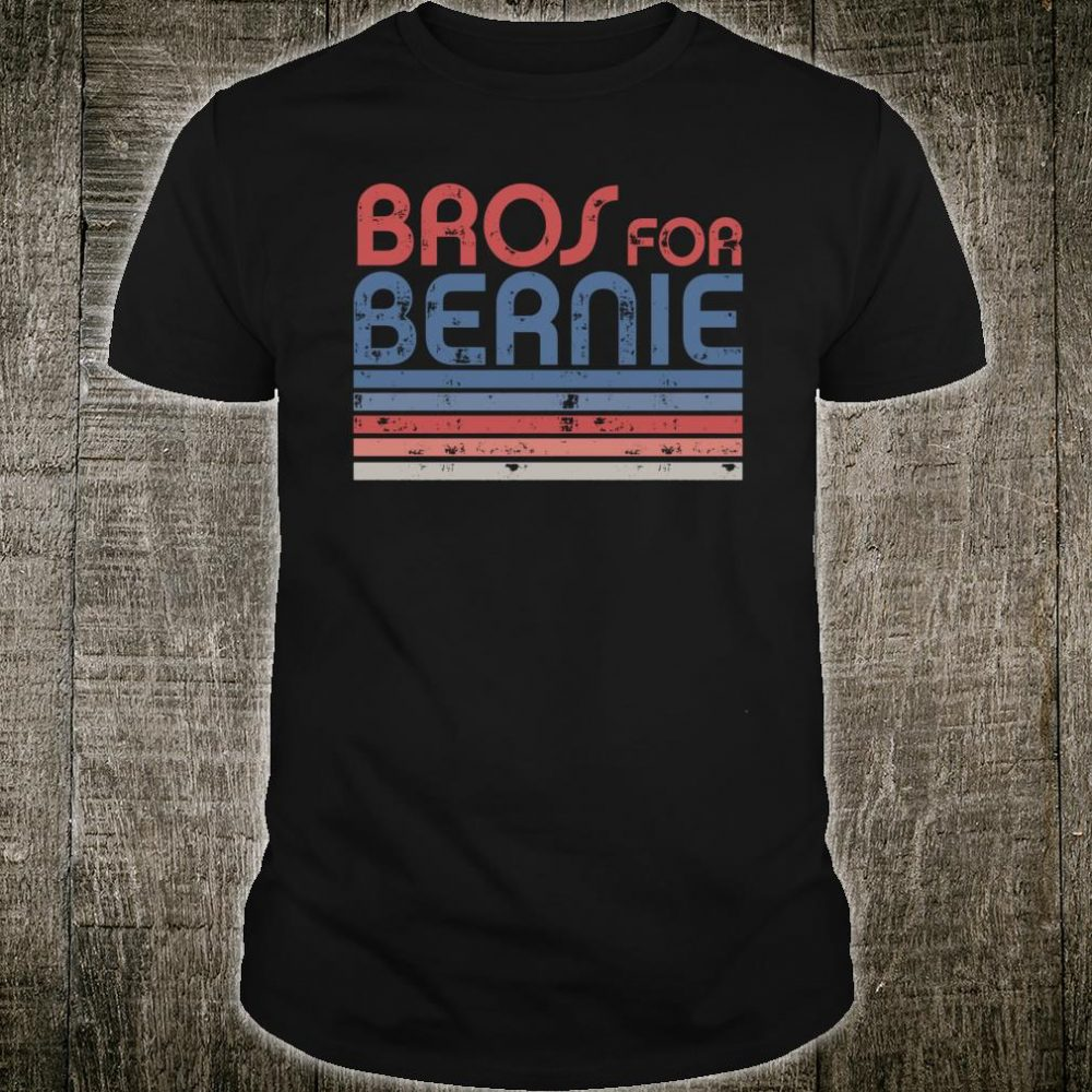 Bros for Bernie 2020 Shirt