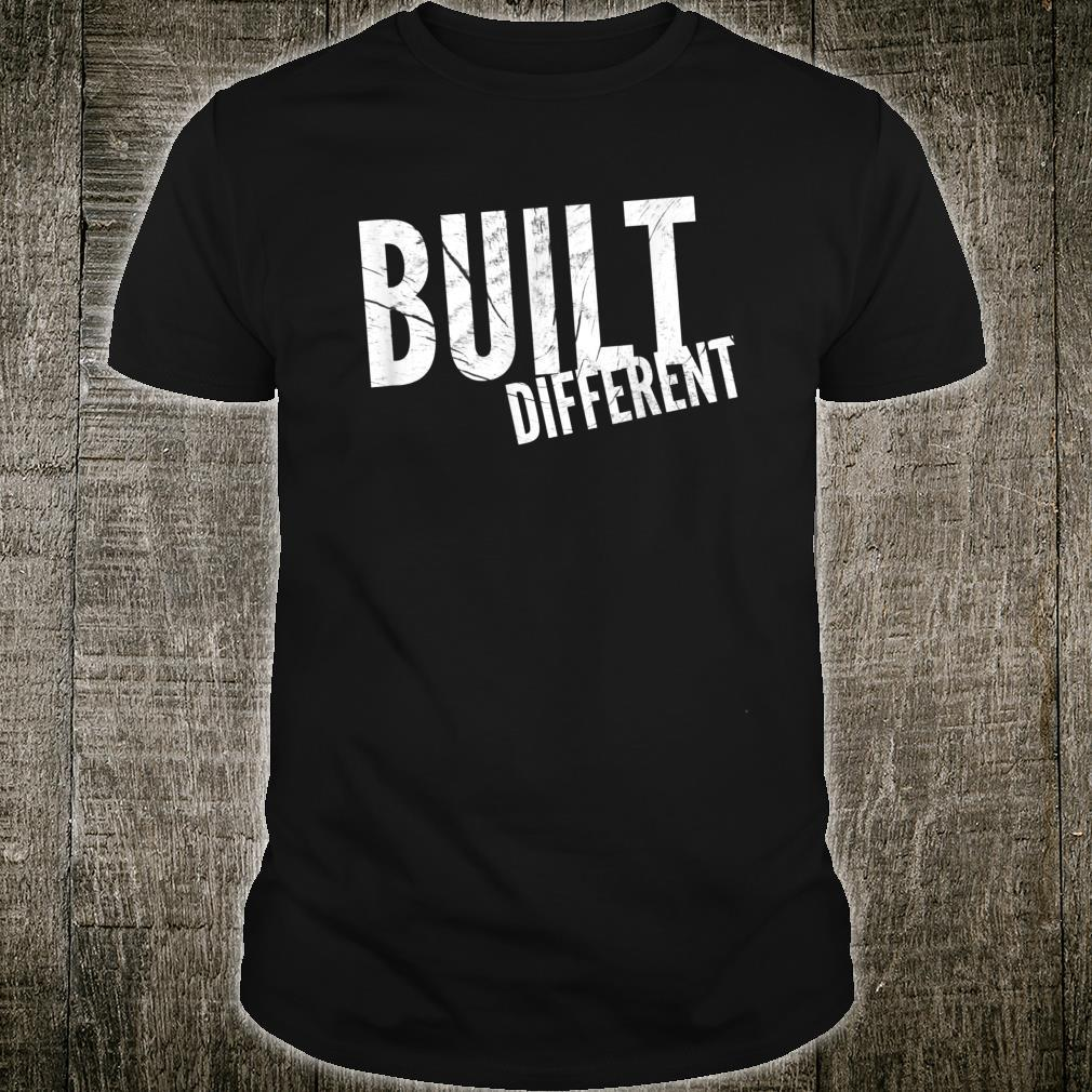 BuiltDifferent For The Extraordinary Individual Shirt