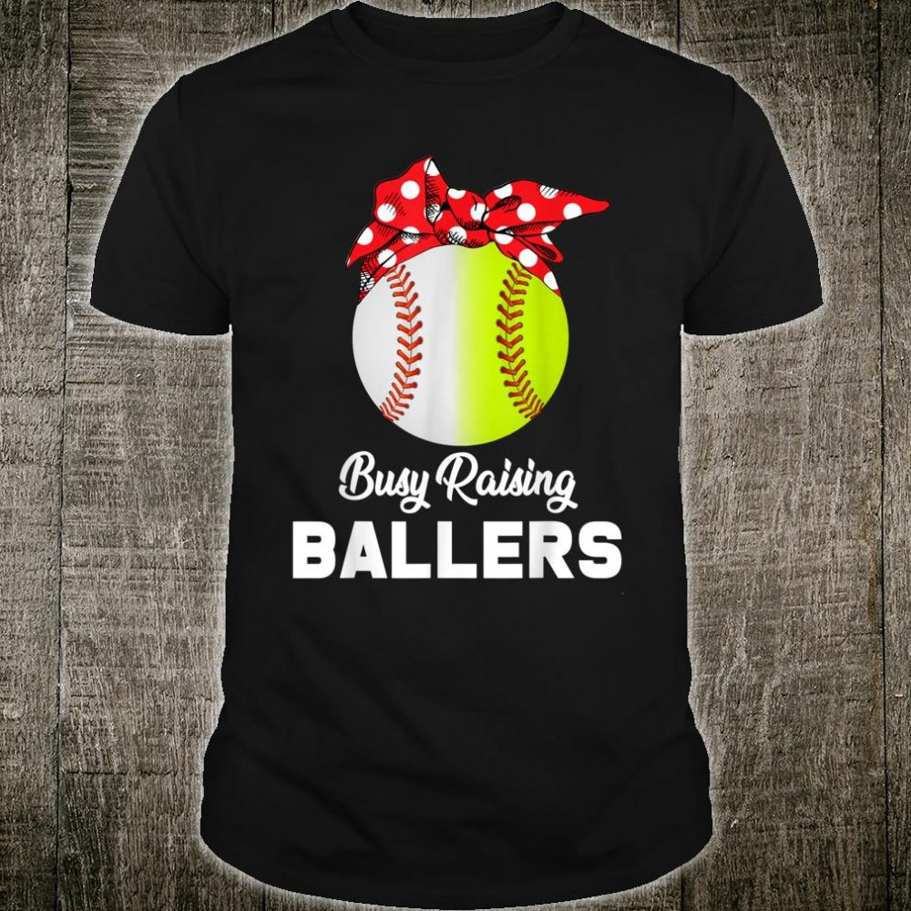 Busy Raising Ballers Shirt