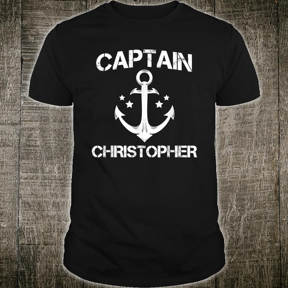CAPTAIN CHRISTOPHER Funny Birthday Personalized Name Boat Shirt