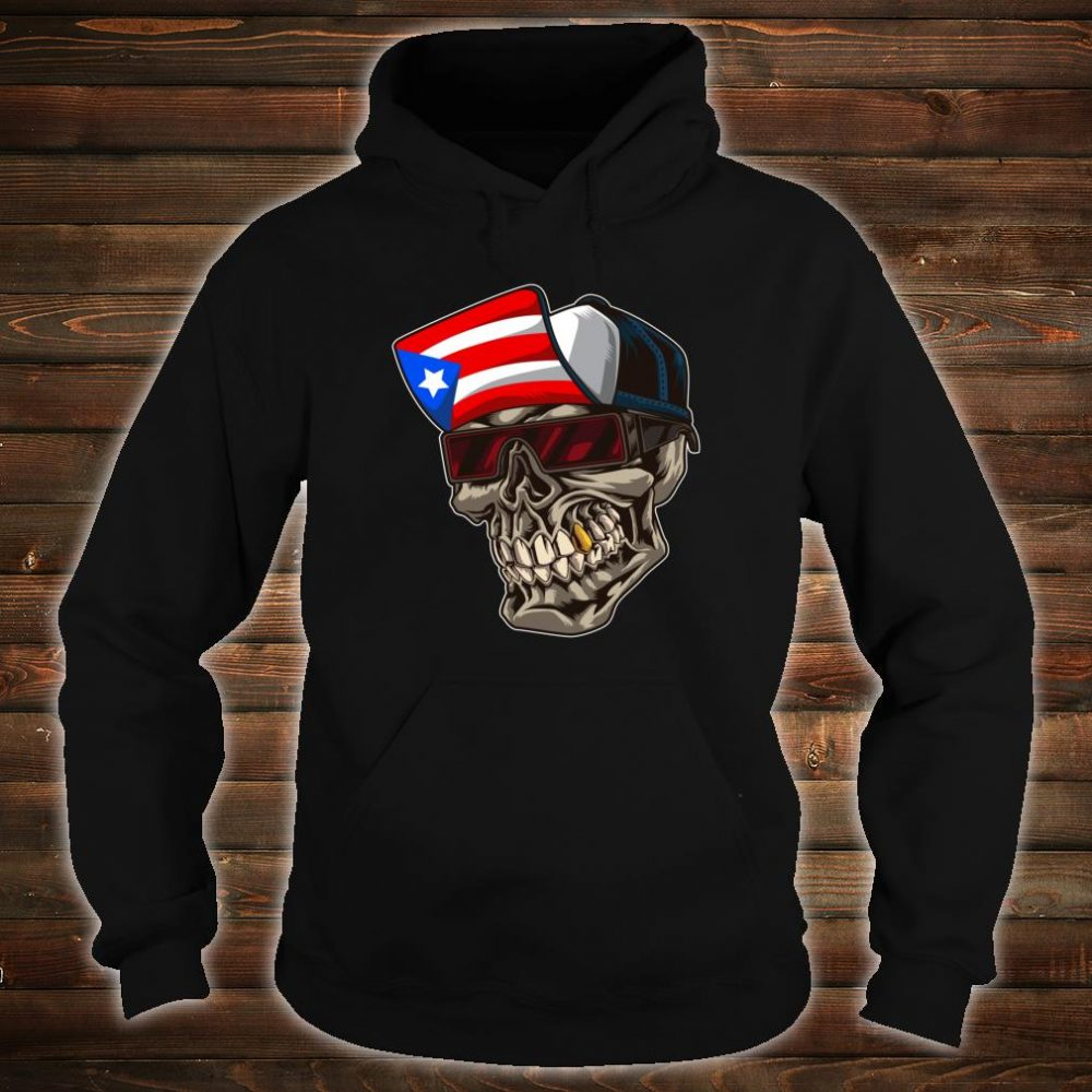 Cool Puerto Rican Skull With Cap And Puerto Rico Flag Shirt hoodie