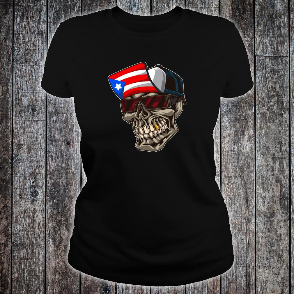 Cool Puerto Rican Skull With Cap And Puerto Rico Flag Shirt ladies tee