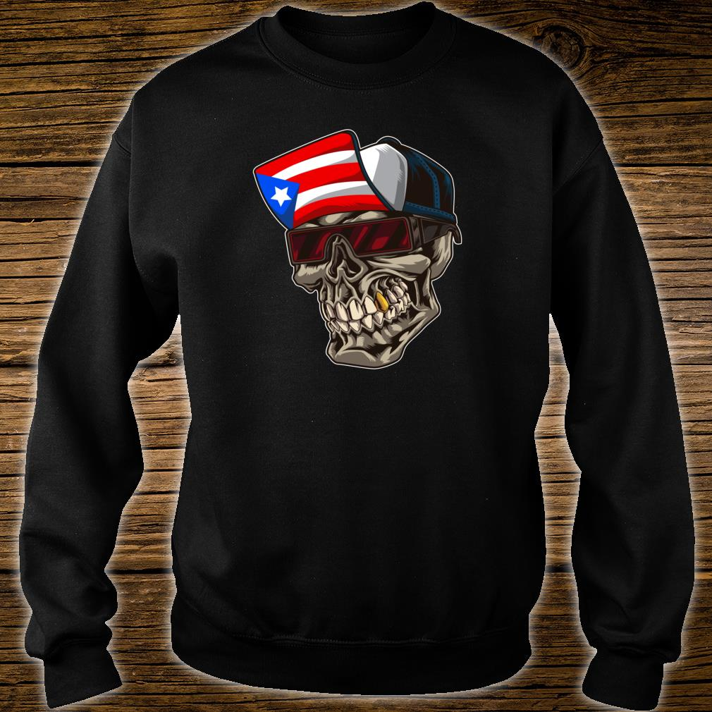 Cool Puerto Rican Skull With Cap And Puerto Rico Flag Shirt sweater