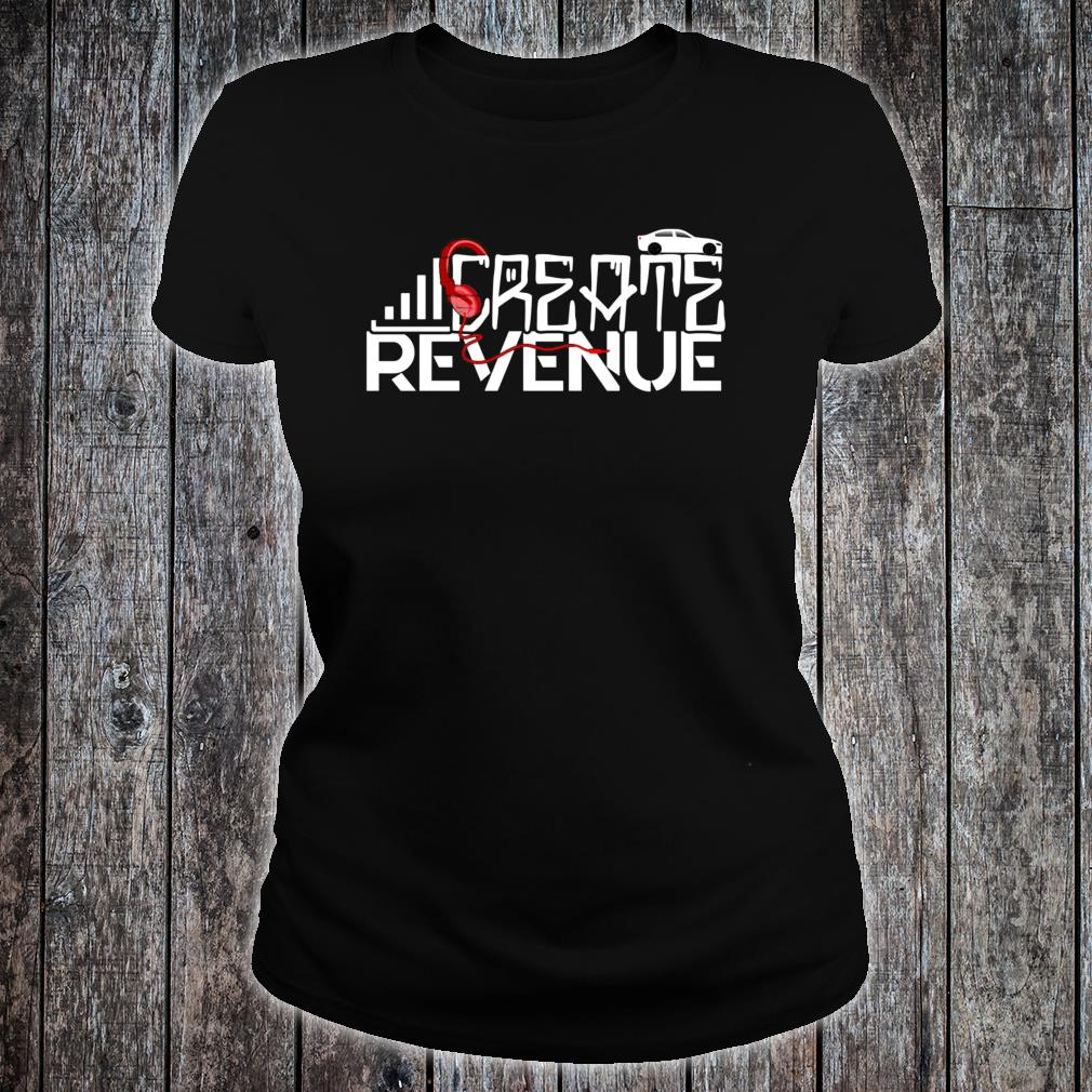 Create Revenue Headphone Car Web Shirt ladies tee