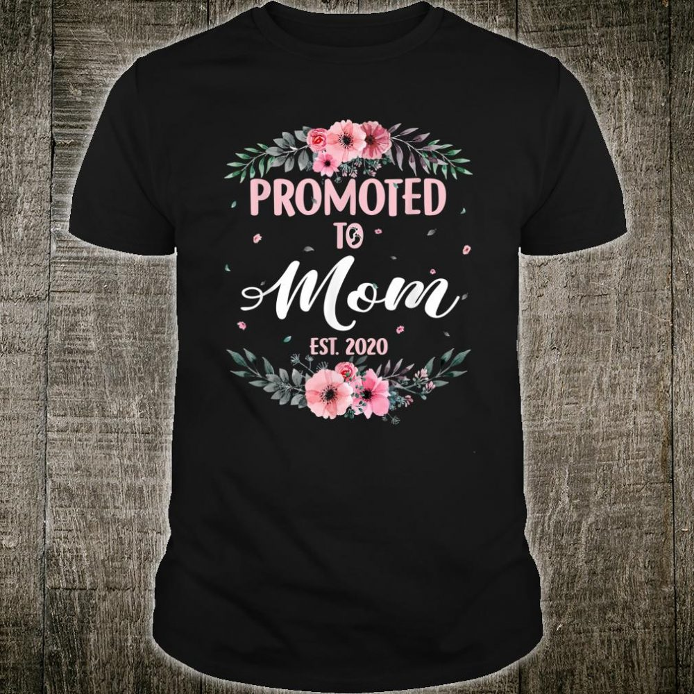 Cute Promoted To Mom Est.2020 Mothers Day New Mom Shirt