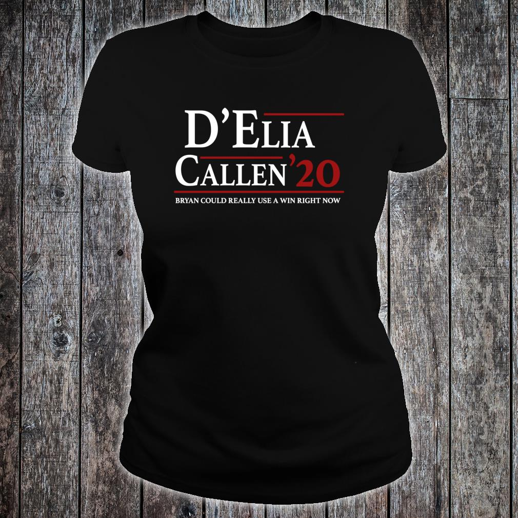 D'Elia & Callen for President Shirt ladies tee