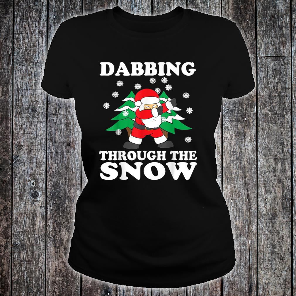 Dabbing Through The Snow Shirt ladies tee