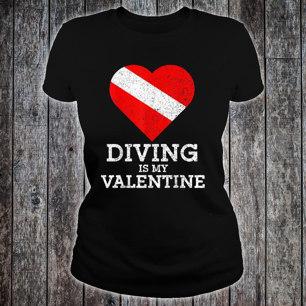 Diving Is My Valentine Heart Scuba Diver Valentines Day Shirt ladies tee