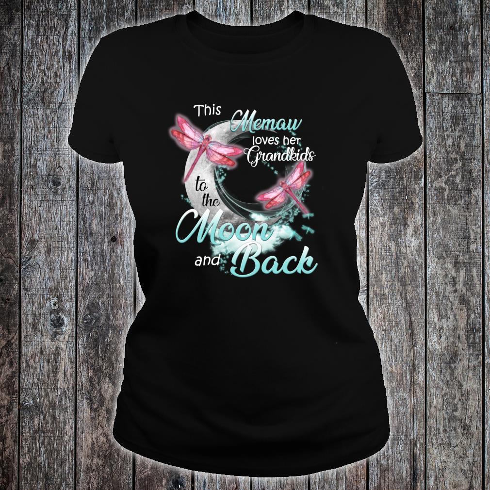 Dragonfly This Memaw love her Grandkids to the Moon and back Shirt ladies tee