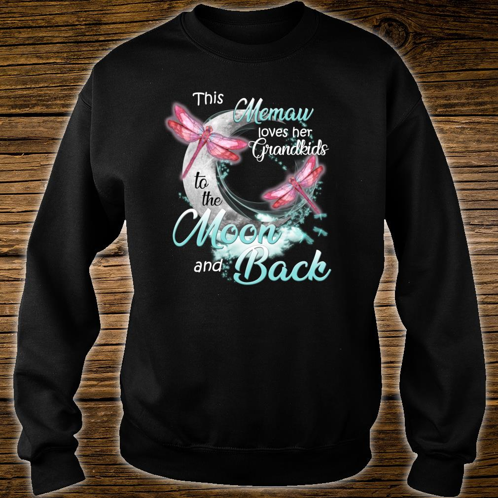 Dragonfly This Memaw love her Grandkids to the Moon and back Shirt sweater