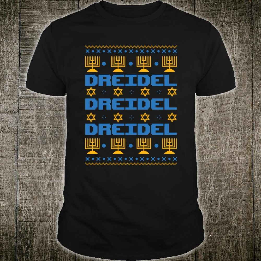 Dreidel Jewish Happy Hanukkah Ugly Christmas Shirt