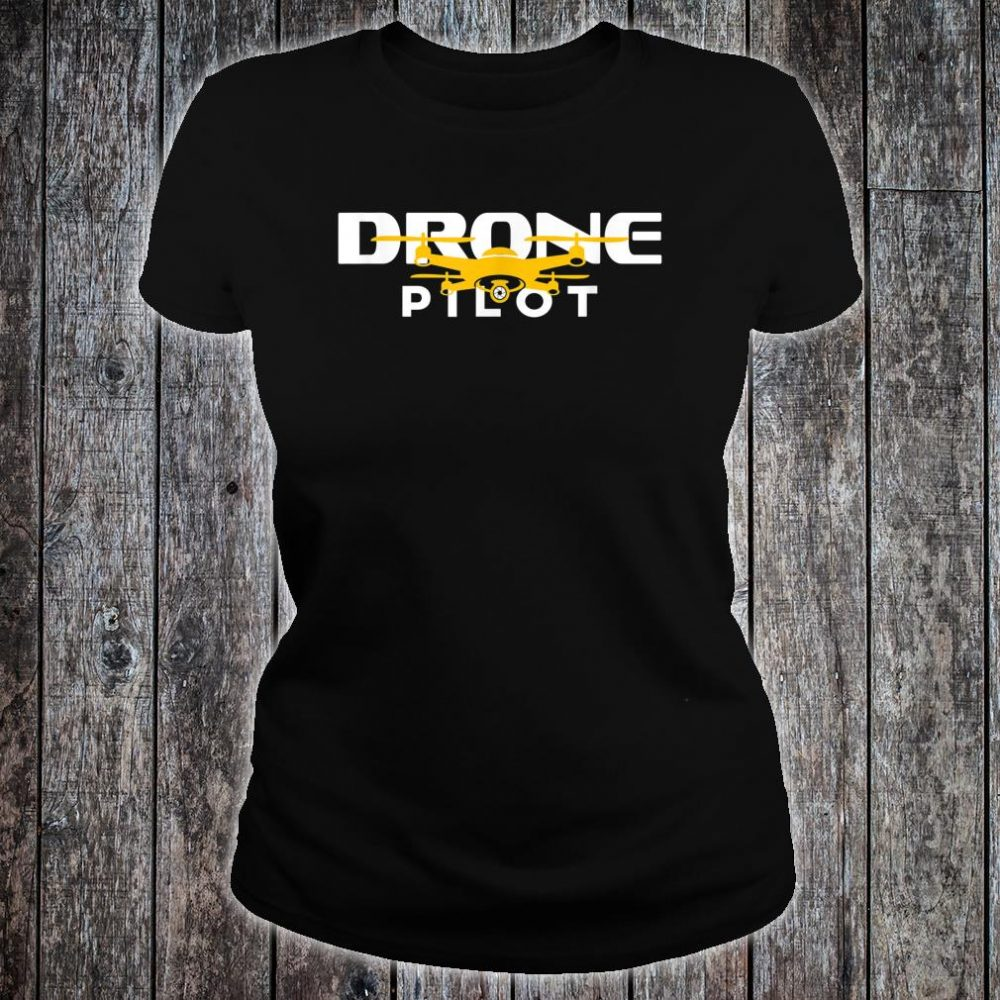 Drone Pilot Quadcopter Flying Gift Drone Life Shirt ladies tee