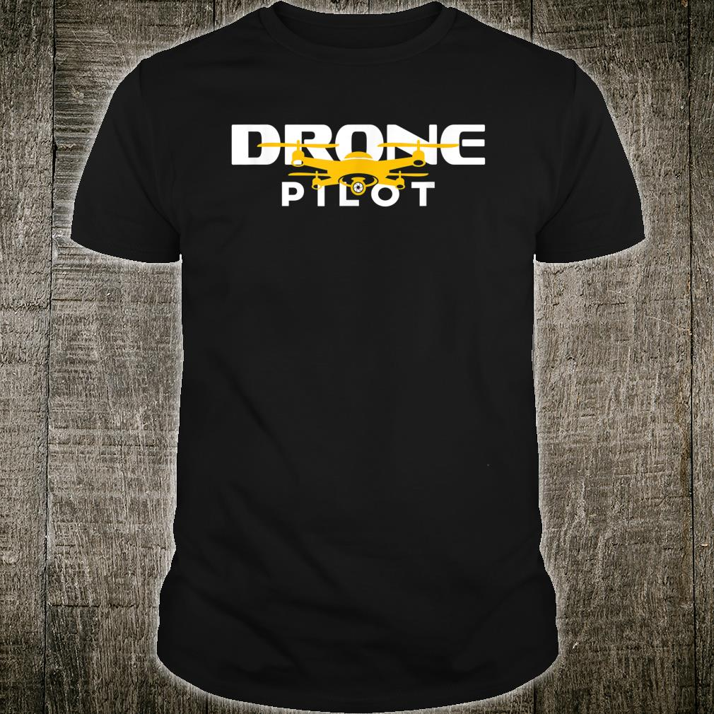 Drone Pilot Quadcopter Flying Gift Drone Life Shirt