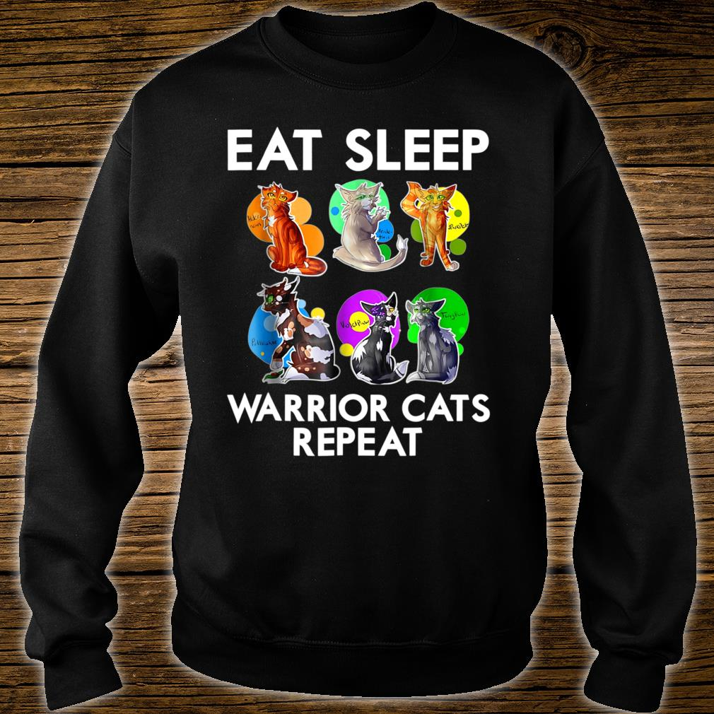 Eat Sleep Warrior Cats Repeat Lover Shirt sweater