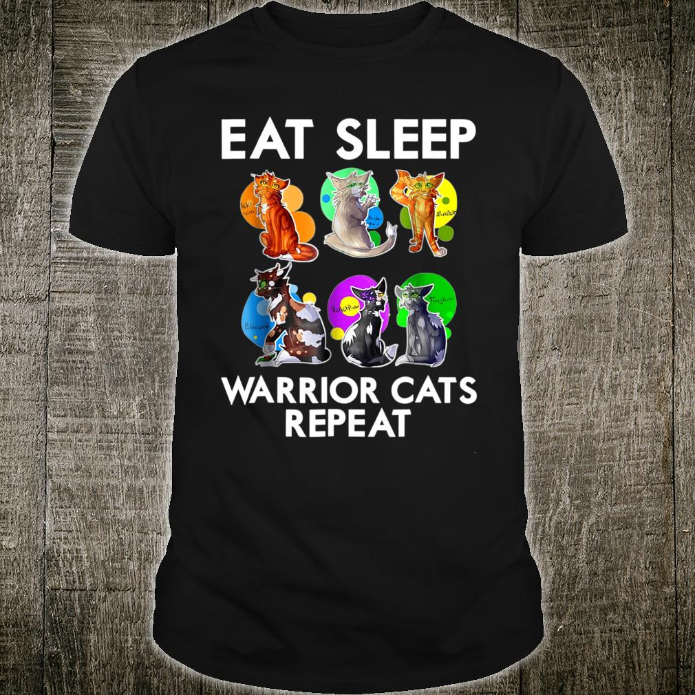 Eat Sleep Warrior Cats Repeat Lover Shirt